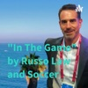 """""""In The Game"""" by Russo Law and Soccer artwork"""