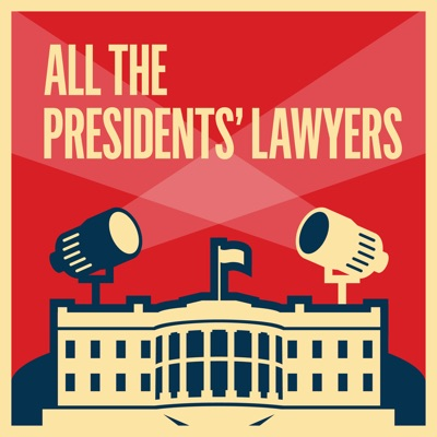 All the Presidents' Lawyers:KCRW