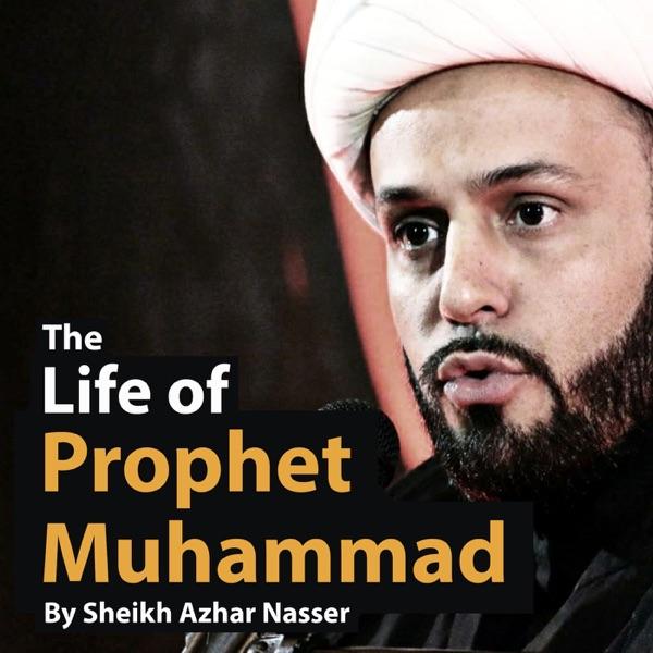 The Life of Prophet Muhammad Artwork
