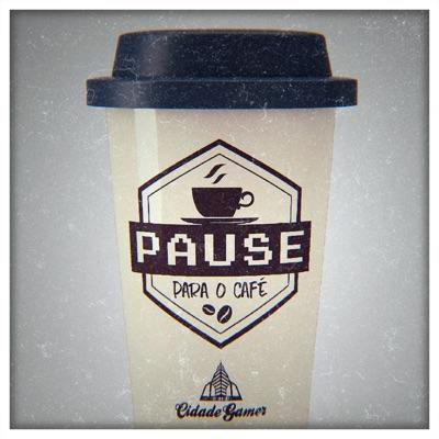 Pause pro Café - Cidade Gamer:Cidade Gamer