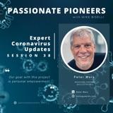Expert Coronavirus Updates with Peter Marx | Session 38