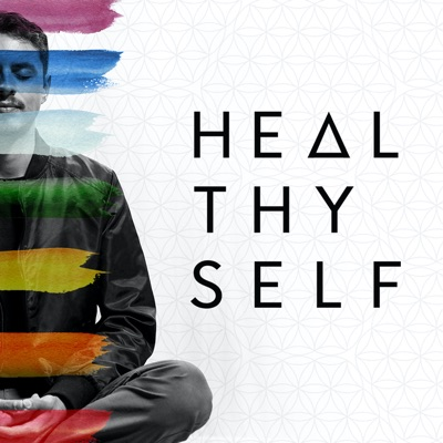 Heal Thy Self with Dr. G:Heal Thy Self