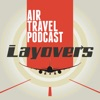 Layovers - Air Travel podcast artwork