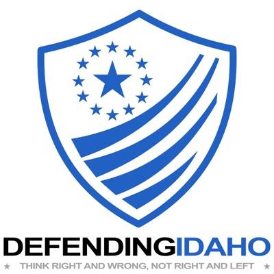 Defending Idaho Podcast