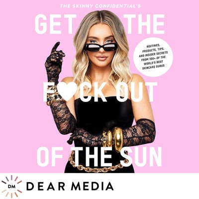 Get The Fuck Out Of The Sun Podcast:Lauryn Evarts Bosstick