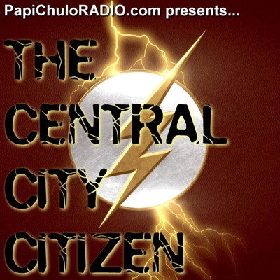 The Central City Chronicle – Episode 302 [October 12, 2016]