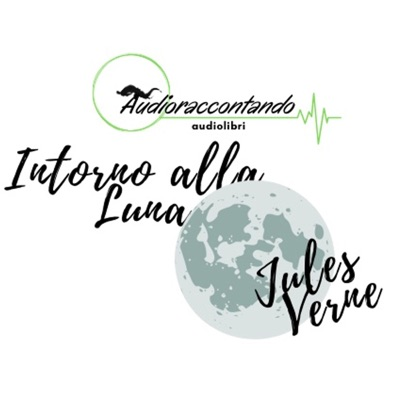 Intorno alla luna - Jules Verne