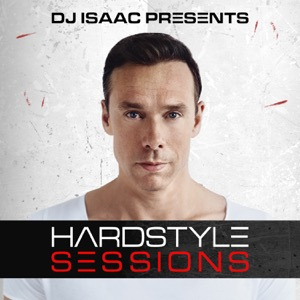 DJ Isaac - Hardstyle Sessions