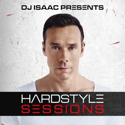 DJ Isaac - Hardstyle Sessions:DJ Isaac