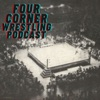 Four Corner Wrestling Podcast artwork