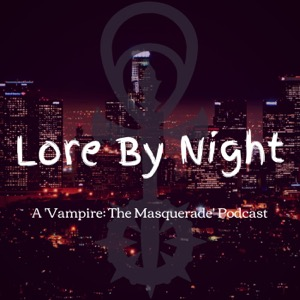 Lore By Night