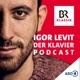 Der Klavierpodcast mit Igor Levit und Anselm Cybinski