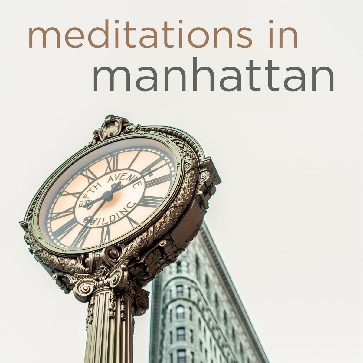 Meditations in Manhattan