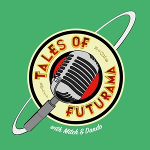 Tales Of Futurama Podcast