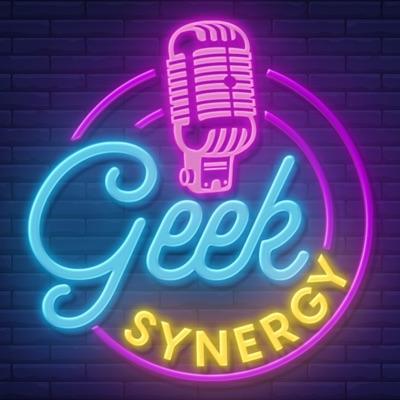 Geek Synergy Podcast