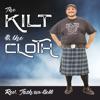 The Kilt & The Cloth!