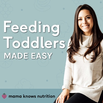 Mama Knows Nutrition: Feeding toddlers made easy:Kacie Barnes, MCN, RDN