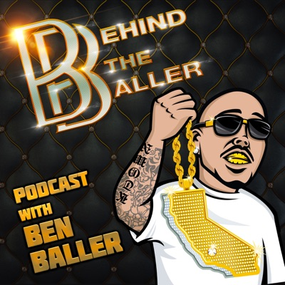 Behind The Baller Podcast with Ben Baller:Ben Baller x DBPodcasts