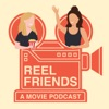 Reel Friends: A Movie Podcast artwork
