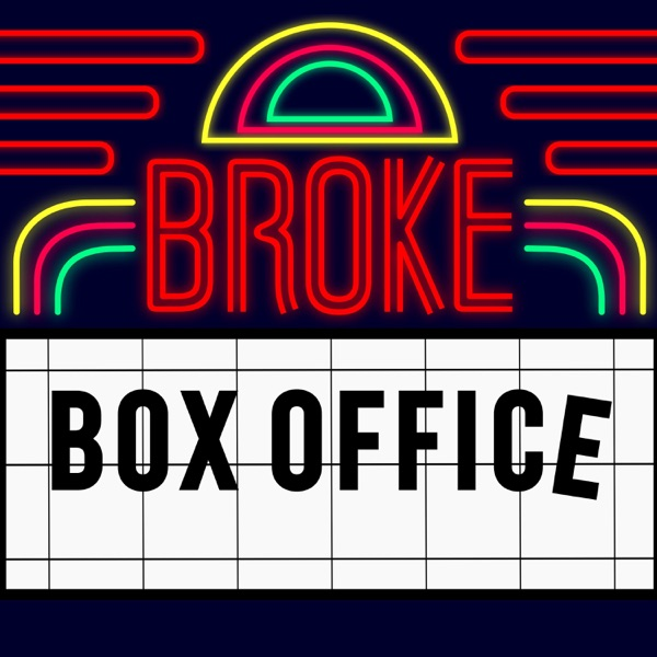 Broke Box Office Artwork