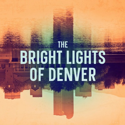 The Bright Lights of Denver:Denver Center for the Performing Arts