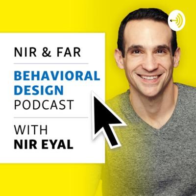 Nir And Far: Business, Behaviour and the Brain:Nir Eyal