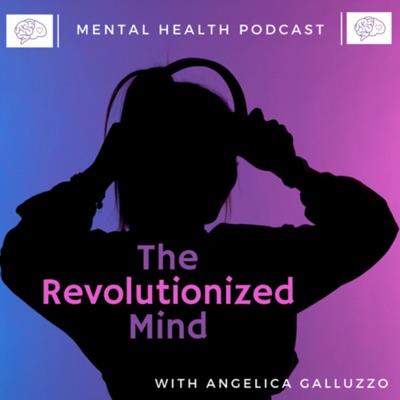 The Revolutionized Mind