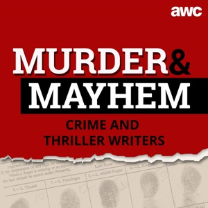 Murder and Mayhem: Get inside the dark minds of the world's top crime and thriller writers.