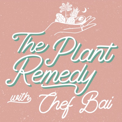 The Plant Remedy Podcast