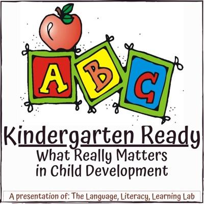 Kindergarten Ready: What Really Matters in Child Development