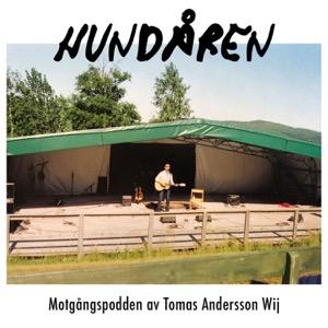Hundåren - Motgångspodden av Tomas Andersson Wij