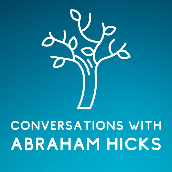 Conversations With Abraham Hicks