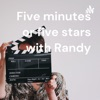 Five minutes or five stars with Randy artwork