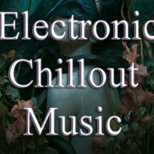 Electronic Chillout Music Podcast