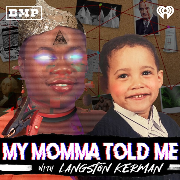 My Momma Told Me with Langston Kerman image