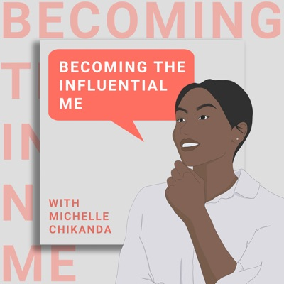 Becoming The InfluentialMe
