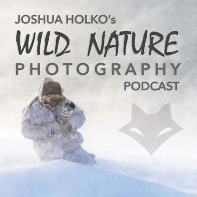 Wild Nature Photography Podcast