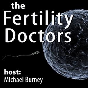 The Fertility Doctors Podcast