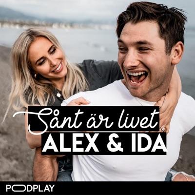 Sånt är livet – Alex & Ida:Podplay | Panc Media