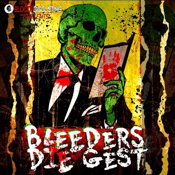 Bleeders DIEgest Artwork