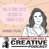 Listener Favorites: Annie Duke | How to Make Better Decisions by Thinking in Bets