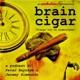 Brain Cigar