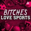 Bitches Love Sports artwork