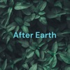 After Earth - The Anticipation Of Future Land artwork