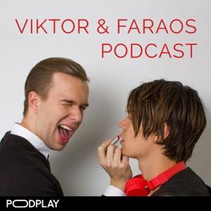 Viktor & Faraos Podcast