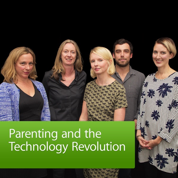 Parenting and the Technology Revolution