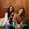 Rewire The Podcast artwork
