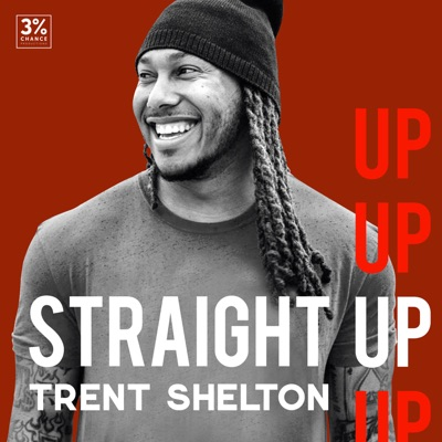 Straight Up with Trent Shelton:Three Percent Chance