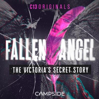 Fallen Angel:C13Originals & Campside Media