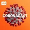 Coronacast